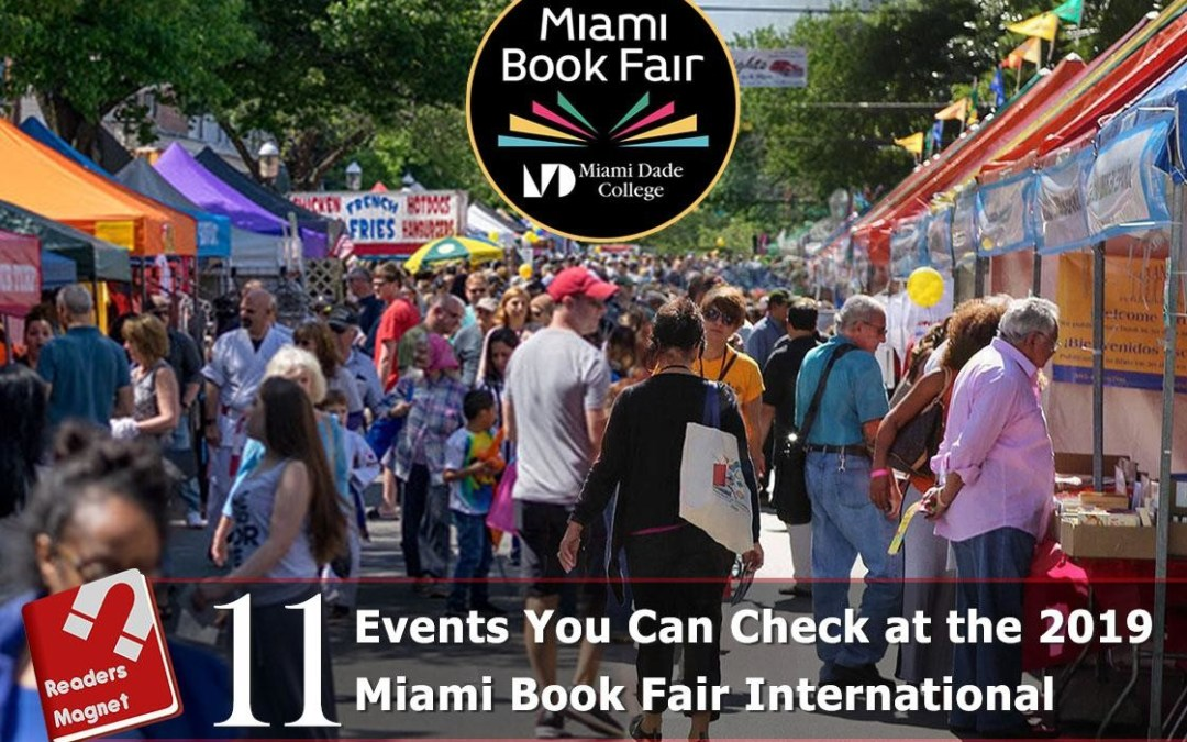 11 Events You Can Check at the 2019 Miami Book Fair International