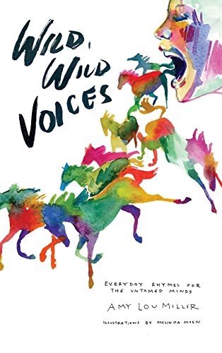 """Wild, Wild Voices"" by Amy Lou Miller"