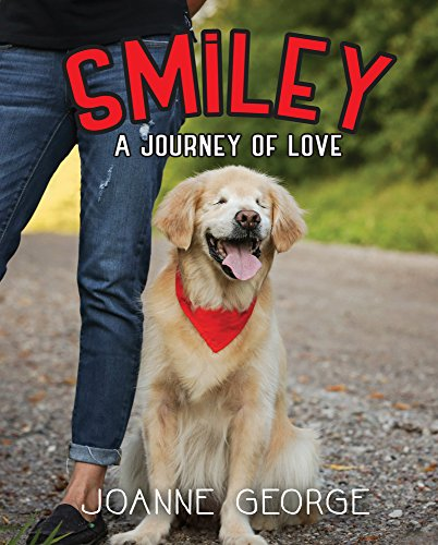 """""""Smiley: A Journey of Love"""" by Joanne George"""