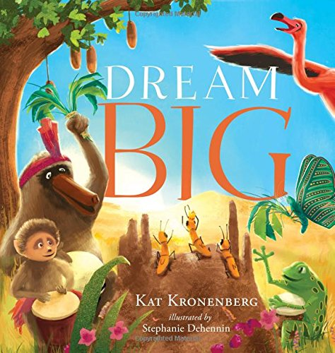 """Dream Big"" by Kat Kronenberg"