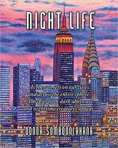 """""""Night Life"""" by Donna Somboonlakana"""