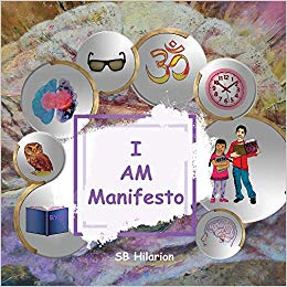 """I Am Manifesto"" by SB Hilarion"
