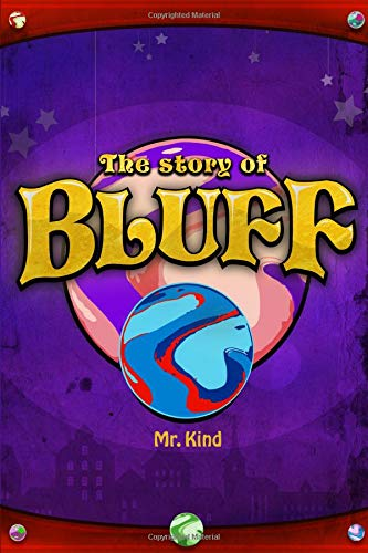 """The Story of Bluff"" by Mr. Kind"