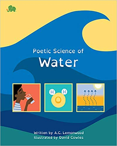 """Poetic Science of Water"" by A.C. Lemonwood"