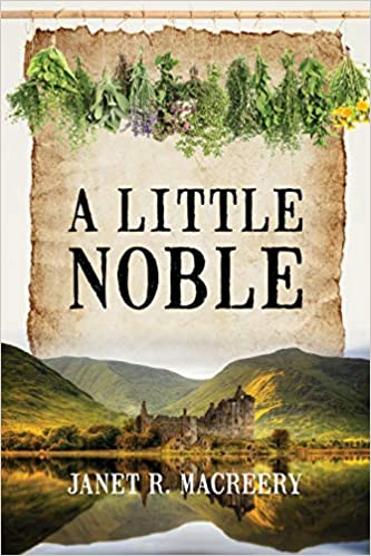 """A Little Noble"" by Janet Macreery"