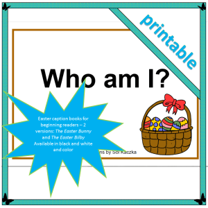 who am I Easter caption book for beginning and emergent readers Easter