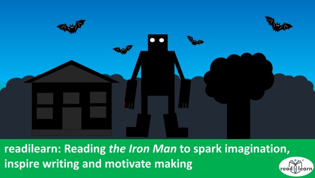 Reading The Iron Man to spark imagination, inspire writing and motivate making nc