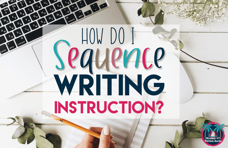 Read about how to sequence writing instruction in secondary ELA. #highschoolELA #middleschoolela