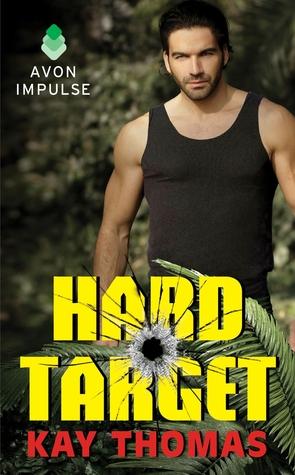 Hard Target by Kay Thomas