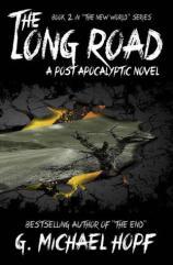 The Long Road by G. Michael Hopf