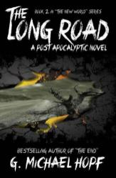 The Long Road by G. Michael Hopf