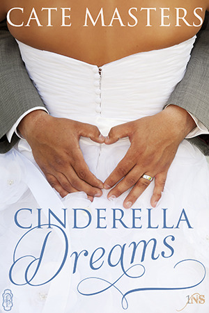 cinderella dreams by cate masters