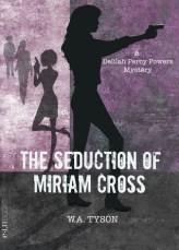 seduction of miriam cross by w a tyson