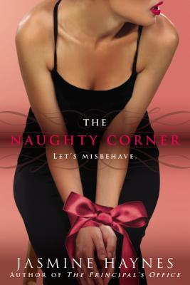 naughty corner by jasmine haynes