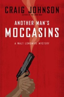 another mans moccasins by craig johnson