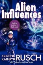 alien influences by kristine kathryn rusch