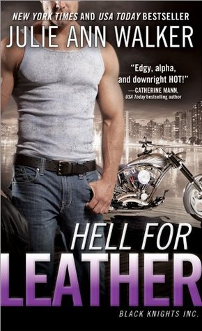 hell for leather by julie ann walker