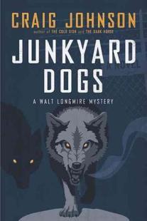 junkyard dogs by craig johnson