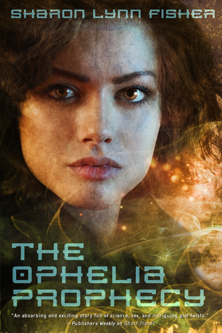 ophelia prophecy by sharon lynn fisher