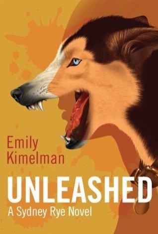 unleashed by emily kimelman