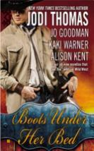 boots under her bed by jodi thomas