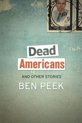 dead americans and other stories by ben peek