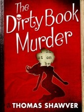 dirty book murder by thomas shawver