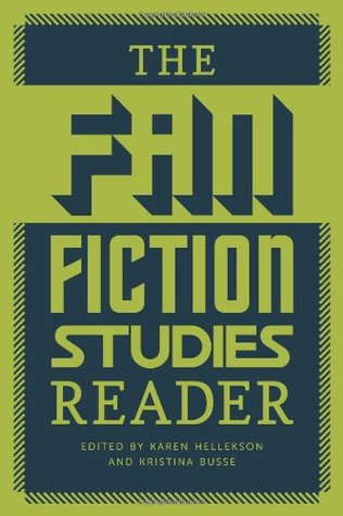 fan fiction studies reader by karen hellekson and kristina busse