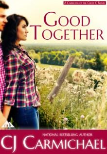 good together by cj carmichael