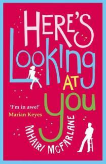 here's looking at you by mhairi mcfarlane