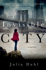 invisible city by julia dahl