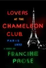 lovers at the chameleon club paris 1932 by francine prose
