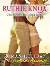 roman holiday complete by ruthie knox