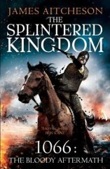 splintered kingdom by james atcheson