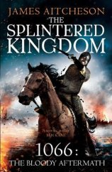 splintered kingdom by james atcheson