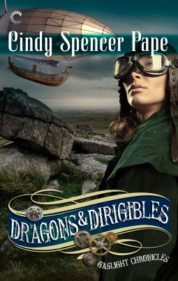 dragons and dirigibles by cindy spencer pape