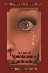case of spontaneous combustion by stephanie osborn