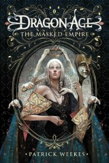 dragon age masked empire by patrick weekes