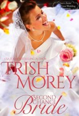 second chance bride by trish morey