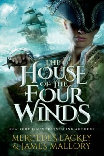 house of the four winds by mercedes lackey and james mallory