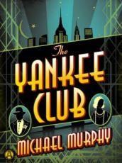 yankee club by michael murphy