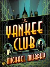yankee club by michael murphy