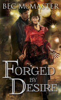 forged by desire by bec mcmaster