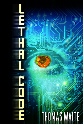 lethal code by thomas waite