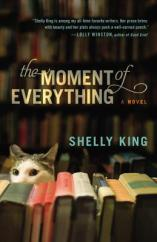 moment of everything by shelly king