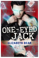 one eyed jack by elizabeth bear