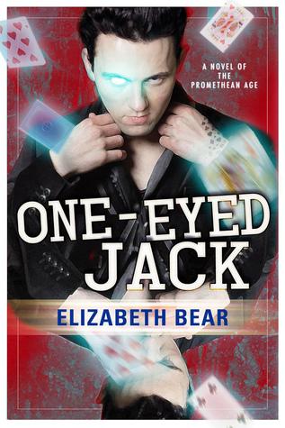 one eyed jack by elizabeth bear