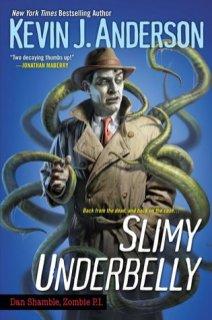 slimy underbelly by kevin j anderson