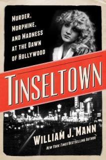 tinseltown by william j mann