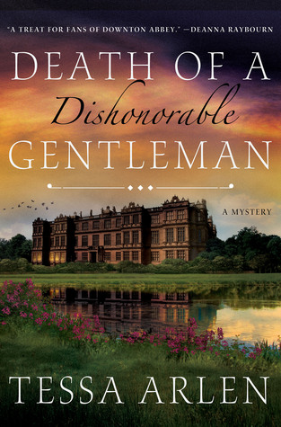death of a dishonorable gentleman by tessa arlen